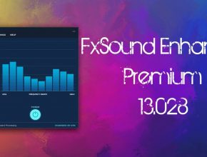 FxSound Enhancer 13.028 Crack with Serial Key Free Download