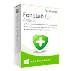Aiseesoft FoneLab for Android Crack 3.1.26 Full Patch Free Download